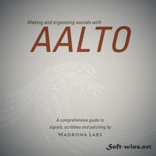 Madrona Labs Aalto AU VSTi v1.3.1 OSX