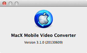 MacX Mobile Video Converter 3.1.0 About