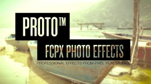 Pixel Film Studios - PROTO for Final Cut Pro X