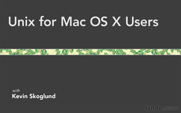 Unix for Mac OS X Users
