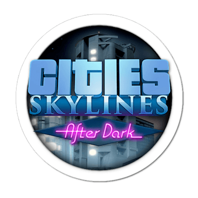 Cities: Skylines. After Dark (2015)