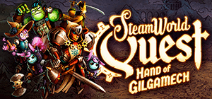 SteamWorld Quest: Hand of Gilgamech 2.1 (31739)