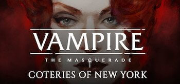 Vampire: The Masquerade - Coteries of New York Deluxe Edition v1.0.10